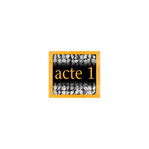 Acte 1 - Montréal